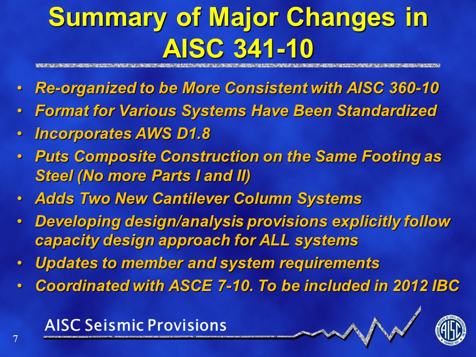 AISC Seismic Provisions 58 QC and QA Detailed Appendix Q replaced general set of provisions in previous editions.