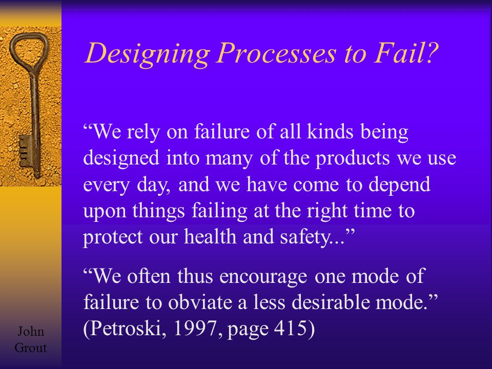 Designing Processes to Fail.