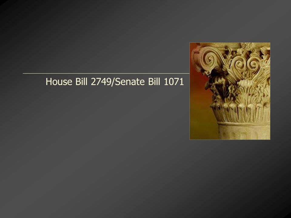 House Bill 2749/Senate Bill 1071