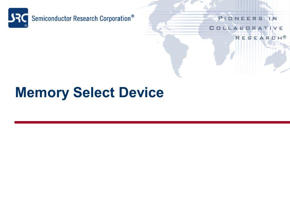 Memory Select Device