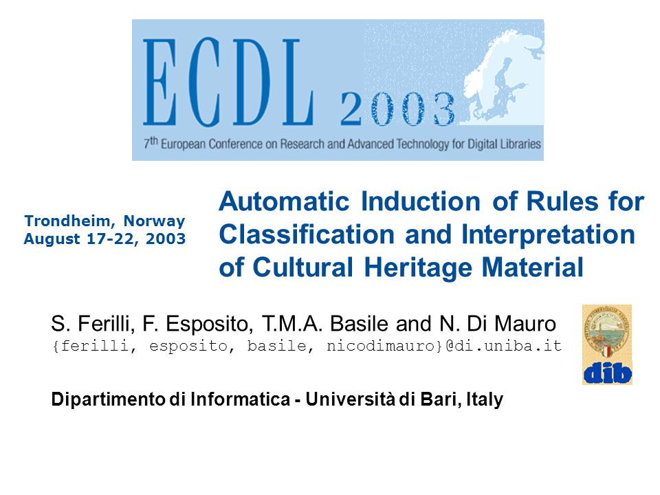 Automatic Induction of Rules for Classification and Interpretation of Cultural Heritage Material S.