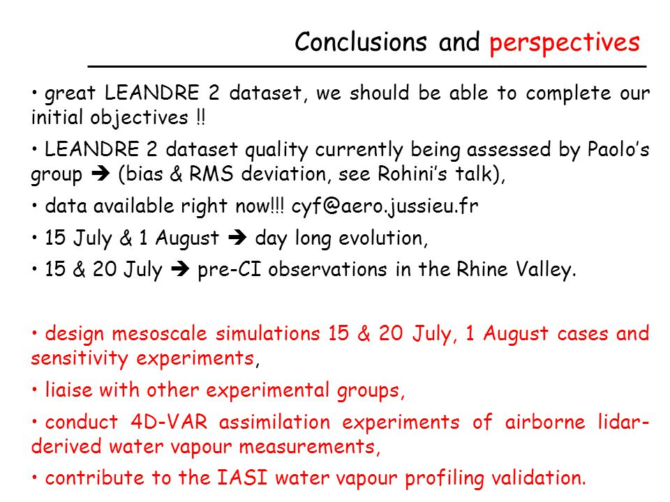 Conclusions and perspectives great LEANDRE 2 dataset, we should be able to complete our initial objectives !.