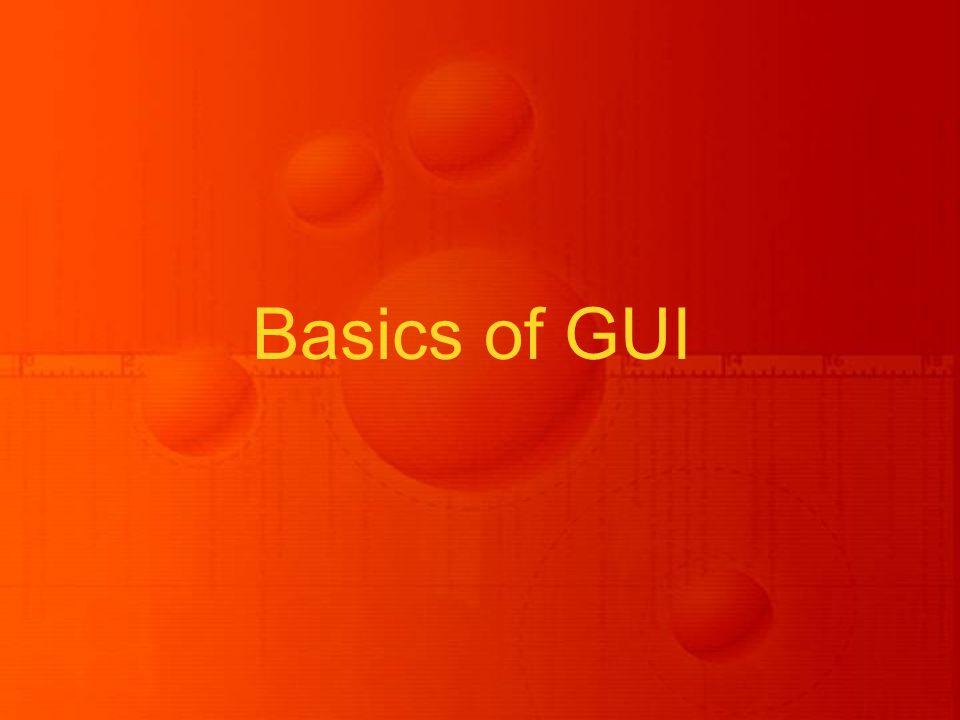 Basics of GUI