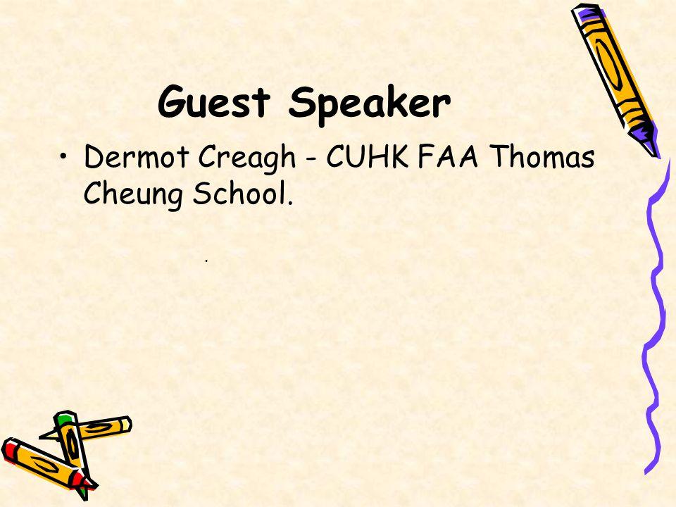 Guest Speaker Dermot Creagh - CUHK FAA Thomas Cheung School..