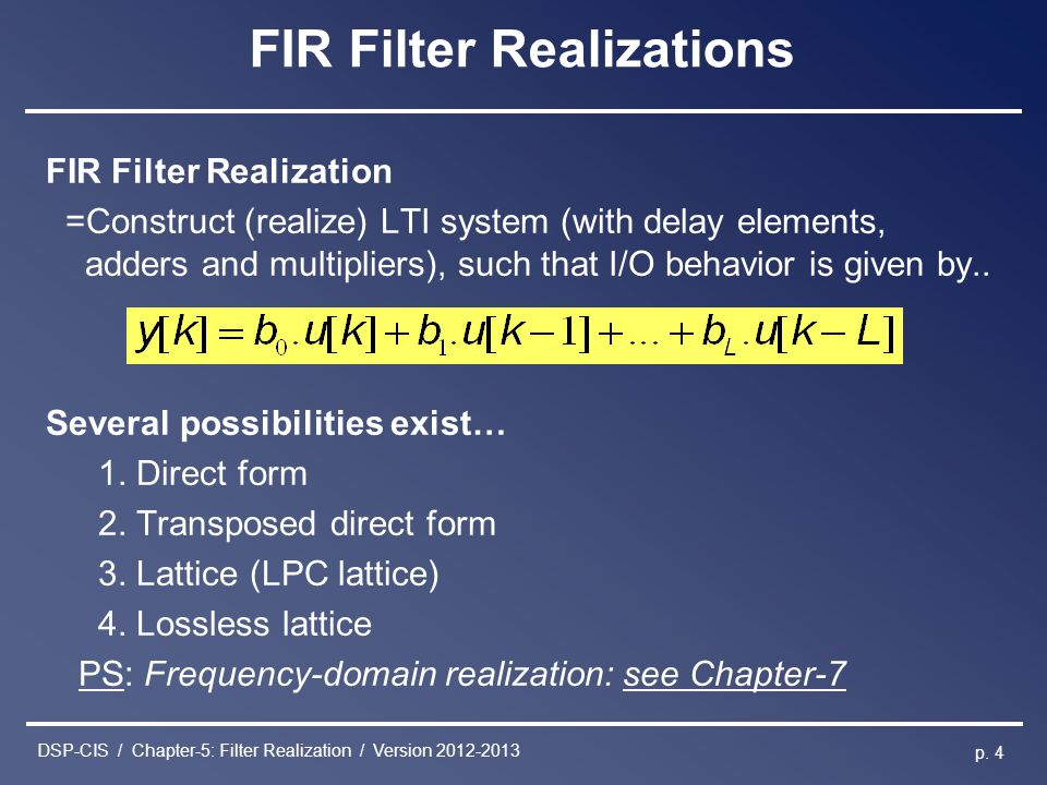 DSP-CIS / Chapter-5: Filter Realization / Version 2012-2013 p.