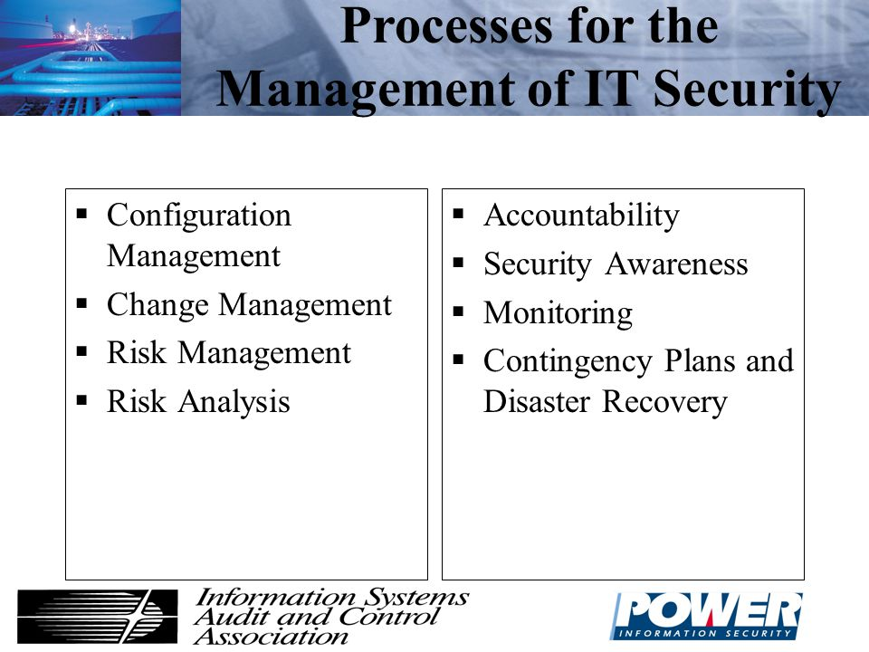 7  Management of IT Security  Corporate IT Security Policy  Organizational Aspects of IT Security  Corporate Risk Analysis Strategy Options  IT Security Recommendations ISO 13335 Part 2