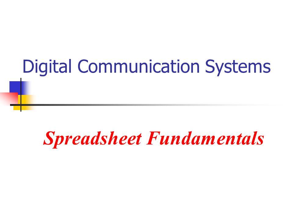 Digital Communication Systems Spreadsheet Fundamentals