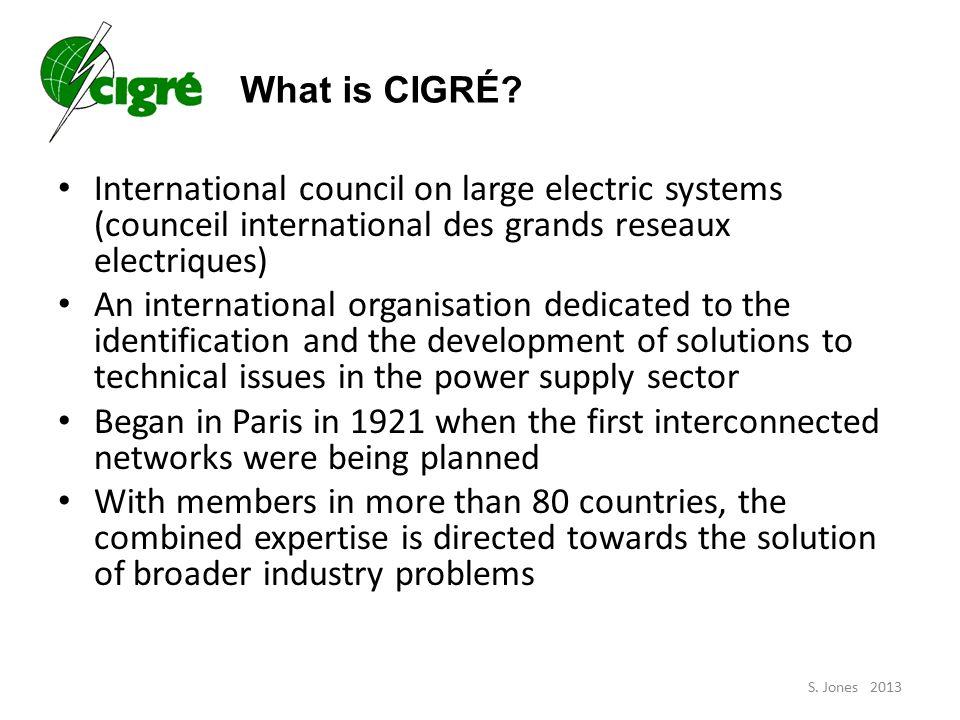 What is CIGRÉ.