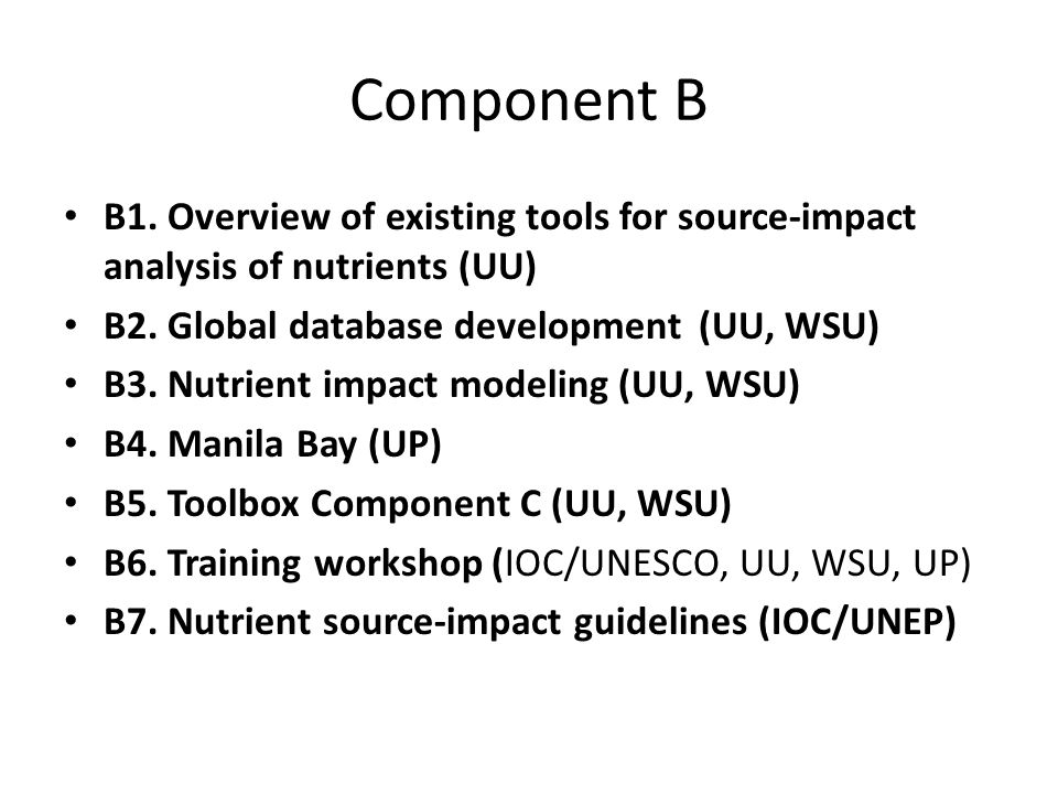 Component B B1. Overview of existing tools for source-impact analysis of nutrients (UU) B2.