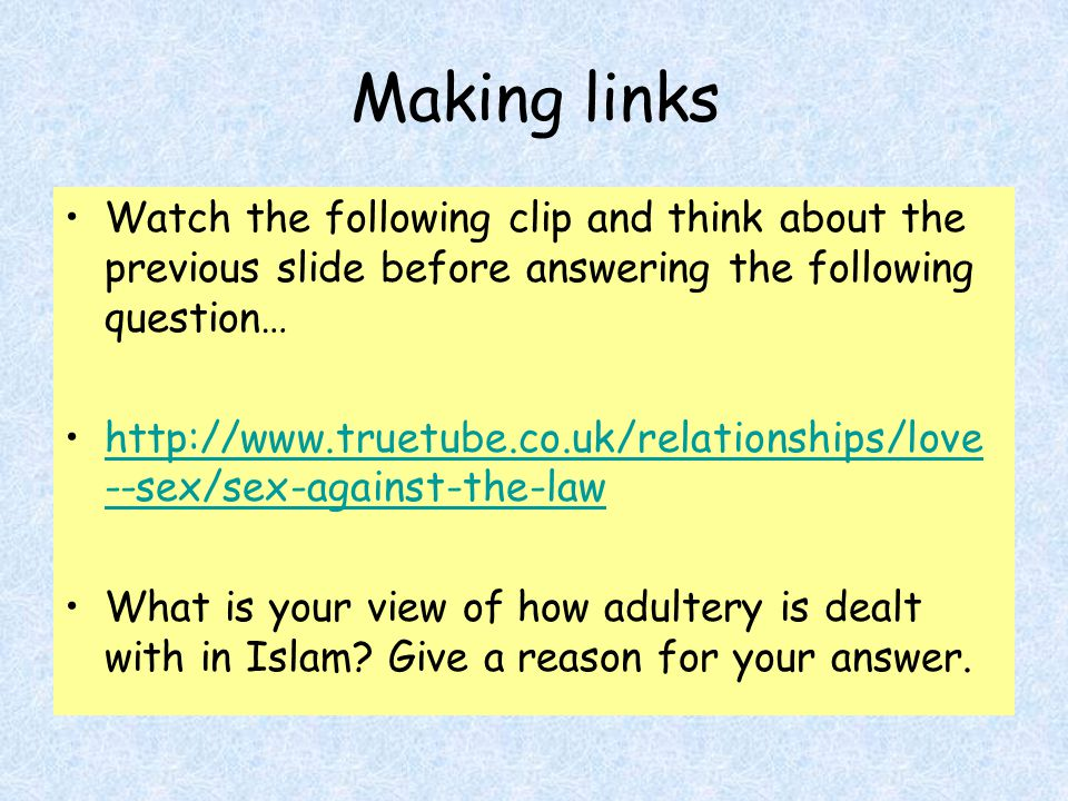 Making links Watch the following clip and think about the previous slide before answering the following question… http://www.truetube.co.uk/relationsh