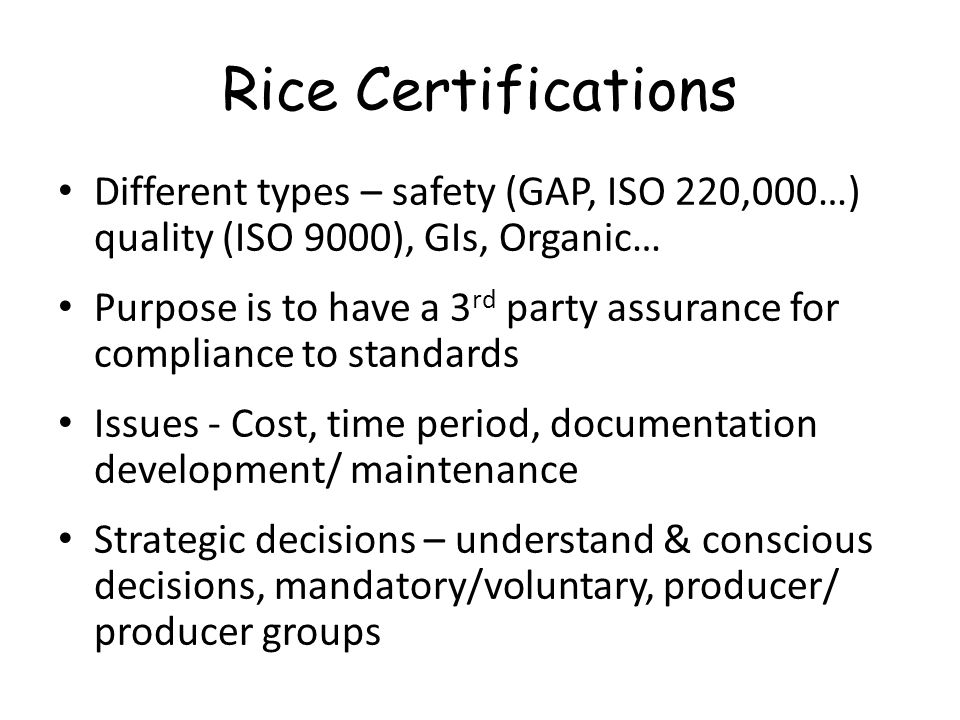 Problem: Micronutrient Malnutrition Cause: poor source of Vit A and minerals Strategic options for mitigation 1.Fortification to improve micronutrient content of rice  spraying natural rice with vitamin & mineral mix – enrichment gets washed so advanced technologies  extrusion technology - stable  Fortifying rice products like noodles Effective for small targeted groups but not large scale, expensive 2.