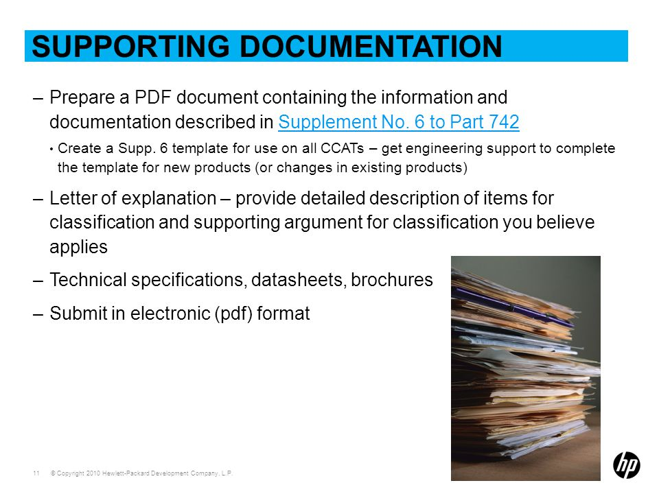 © Copyright 2010 Hewlett-Packard Development Company, L.P. 11 SUPPORTING DOCUMENTATION –Prepare a PDF document containing the information and document