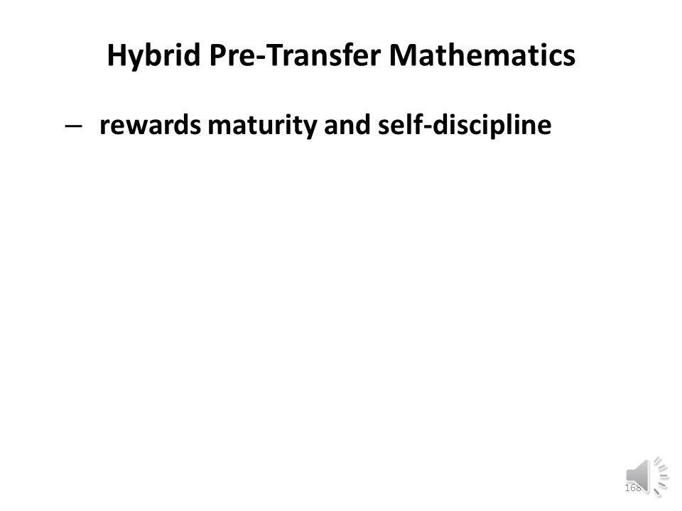 Hybrid Pre-Transfer Mathematics – engenders a strong sense of proprietorship and confidence at mathematics 167