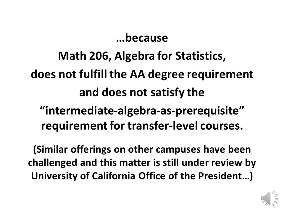 Berkeley City College Mathematics Pathways to Transfer: Accelerated Path* to Statistics Unfortunately this accelerated pathway is restricted to students who intend to transfer and do not intend to major in: science, technology, engineering, mathematics, business, nursing, or nutrition, 42