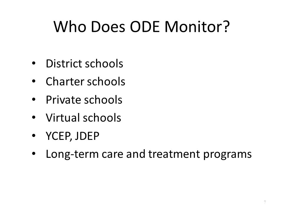 Who Does ODE Monitor.