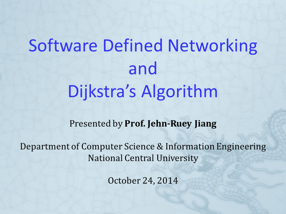 Outline  Software-Defined Networking (SDN)  Overview  History  OpenFlow  Google's WAN B4  Languages  Simulators and Emulators  Extended Dijkstra's Algorithm  Dijkstra's Algorithm  Extended Dijkstra's Algorithm  Applications  Simulations  Summary 2