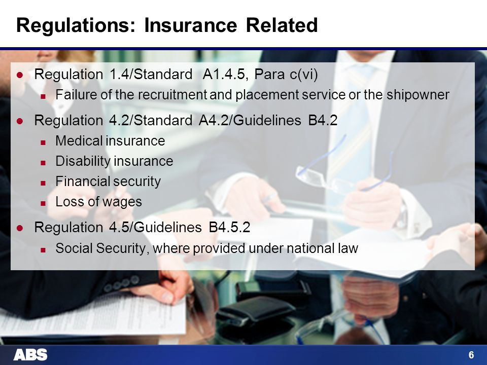 6 Regulations: Insurance Related Regulation 1.4/Standard A1.4.5, Para c(vi) Failure of the recruitment and placement service or the shipowner Regulati