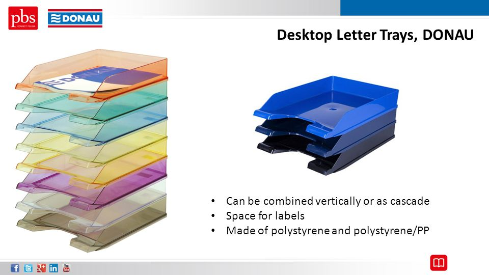 Desktop Letter Trays, DONAU Can be combined vertically or as cascade Space for labels Made of polystyrene and polystyrene/PP