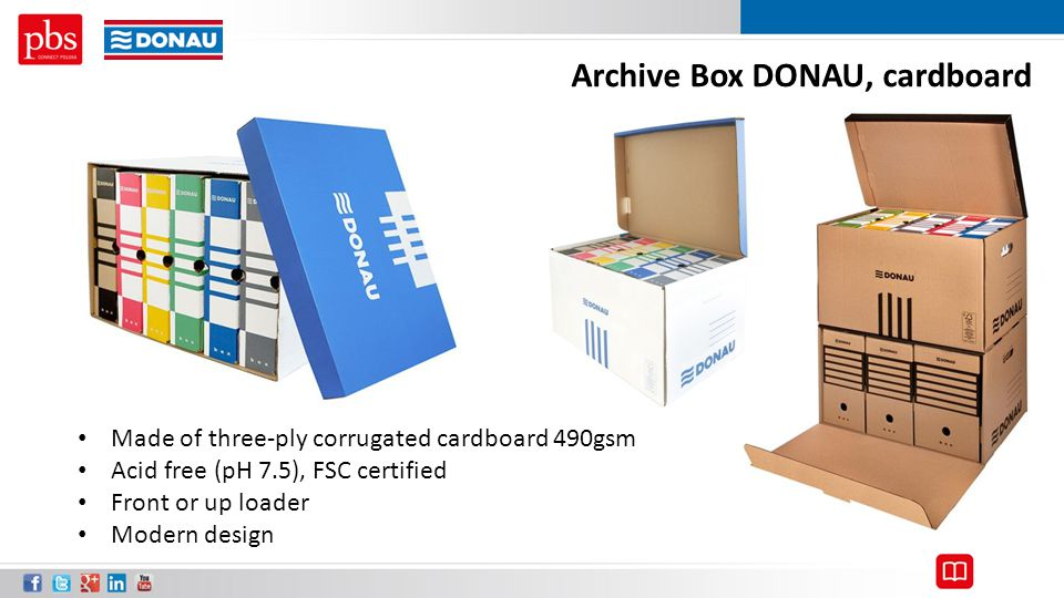 Archive Box DONAU, cardboard Made of three-ply corrugated cardboard 490gsm Acid free (pH 7.5), FSC certified Front or up loader Modern design