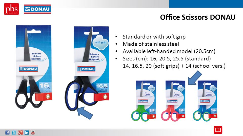 Office Scissors DONAU Standard or with soft grip Made of stainless steel Available left-handed model (20.5cm) Sizes (cm): 16, 20.5, 25.5 (standard) 14
