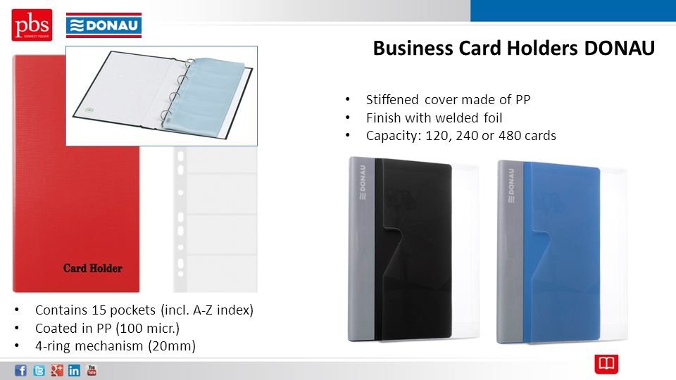 Business Card Holders DONAU Contains 15 pockets (incl. A-Z index) Coated in PP (100 micr.) 4-ring mechanism (20mm) Stiffened cover made of PP Finish w