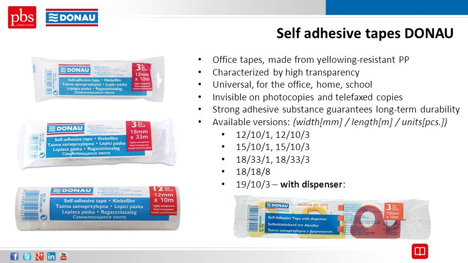 Self adhesive tapes DONAU Office tapes, made from yellowing-resistant PP Characterized by high transparency Universal, for the office, home, school In