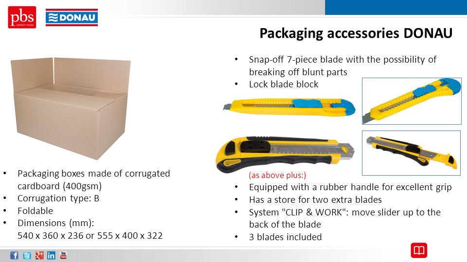 Packaging accessories DONAU Packaging boxes made of corrugated cardboard (400gsm) Corrugation type: B Foldable Dimensions (mm): 540 x 360 x 236 or 555