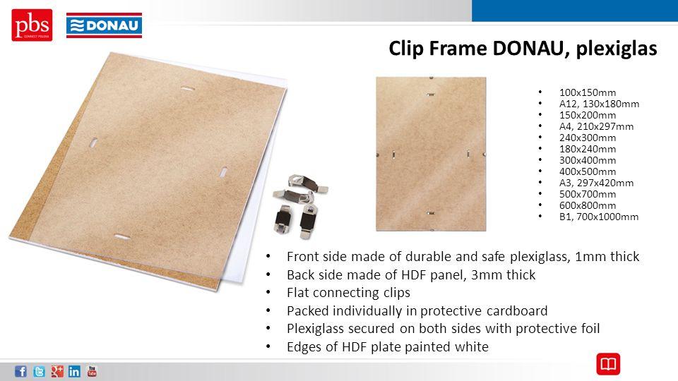 Clip Frame DONAU, plexiglas 100x150mm A12, 130x180mm 150x200mm A4, 210x297mm 240x300mm 180x240mm 300x400mm 400x500mm A3, 297x420mm 500x700mm 600x800mm