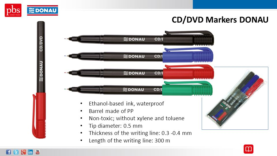 CD/DVD Markers DONAU Ethanol-based ink, waterproof Barrel made of PP Non-toxic; without xylene and toluene Tip diameter: 0.5 mm Thickness of the writi