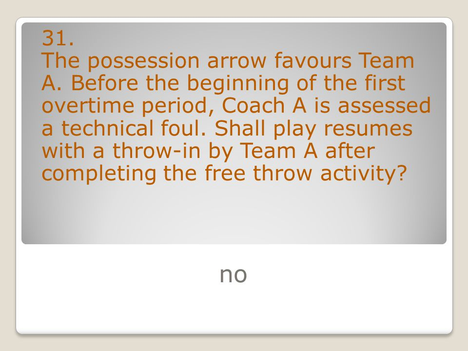 no 31. The possession arrow favours Team A.