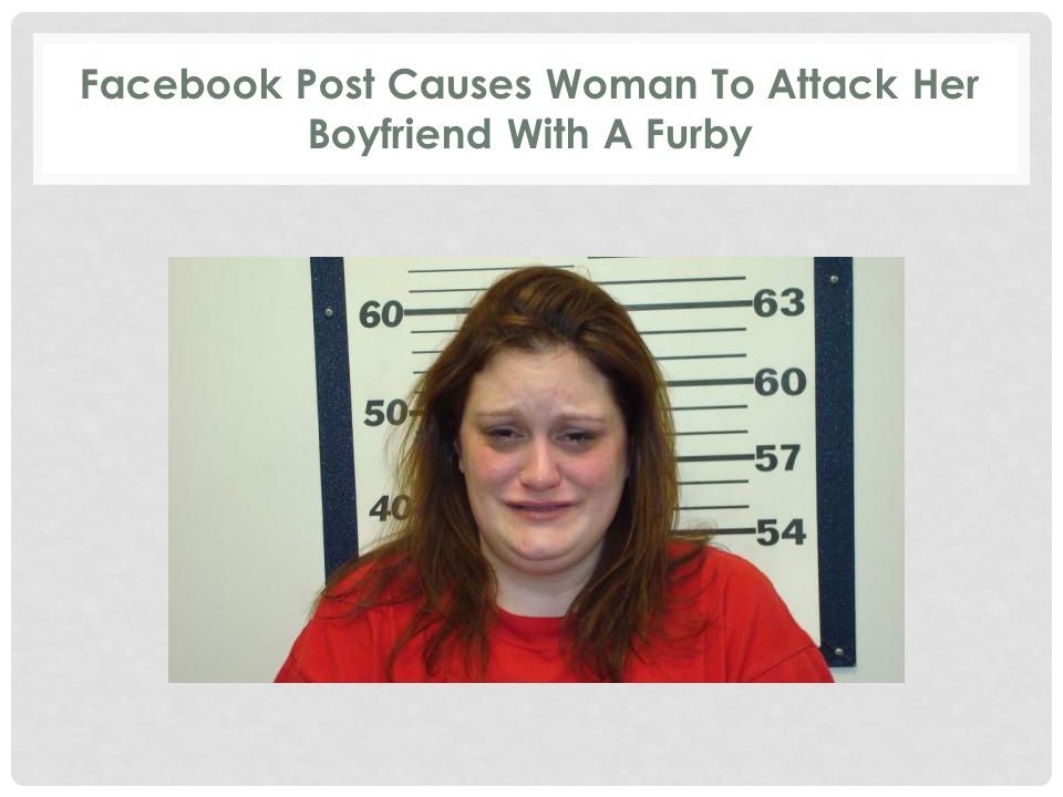 Facebook Post Causes Woman To Attack Her Boyfriend With A Furby