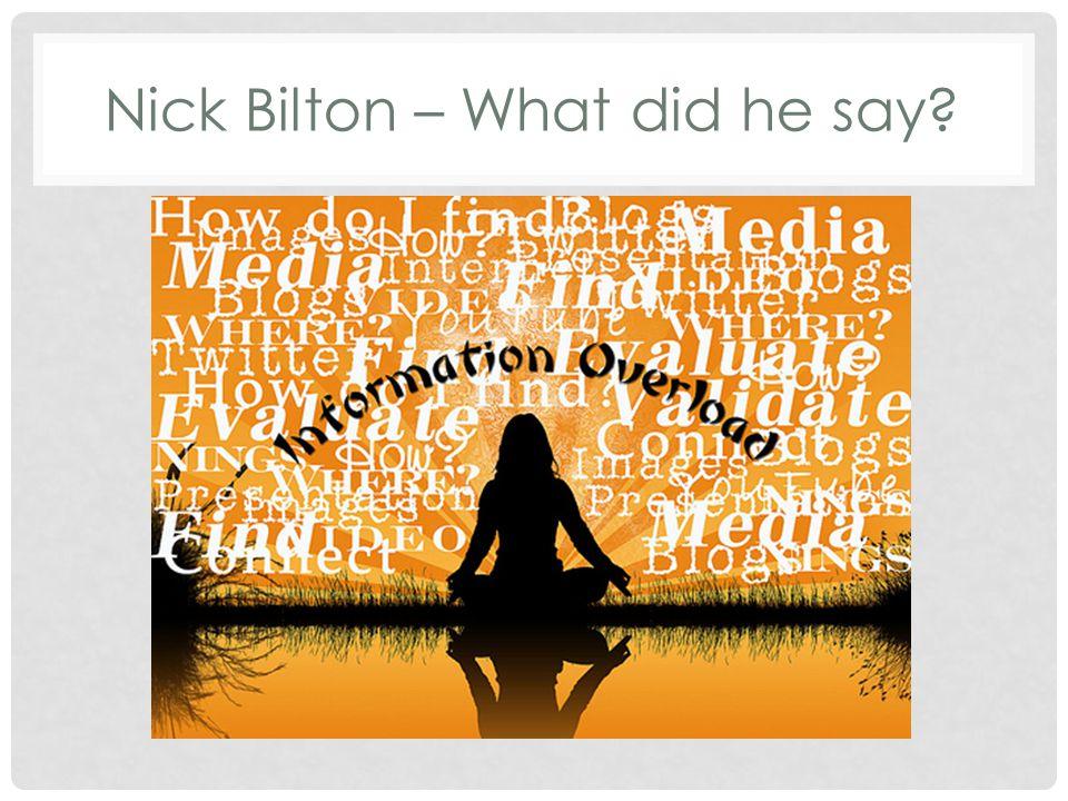 Nick Bilton – What did he say