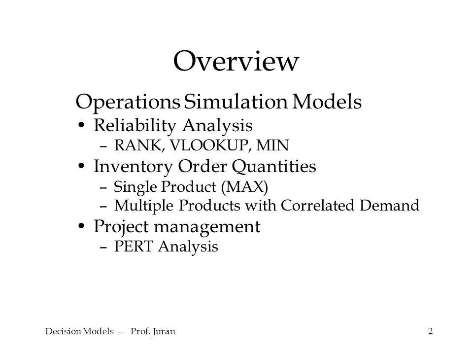 Decision Models -- Prof. Juran33