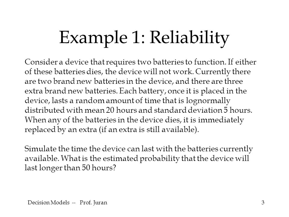 Decision Models -- Prof. Juran44 3-step Procedure