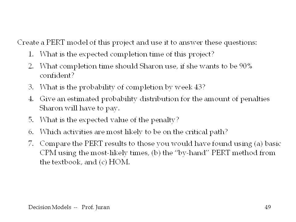 Decision Models -- Prof. Juran49