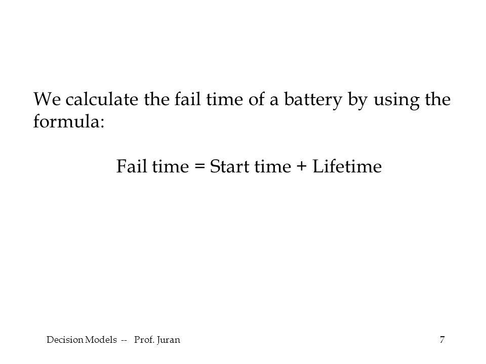 Decision Models -- Prof. Juran58 Example: Activity C