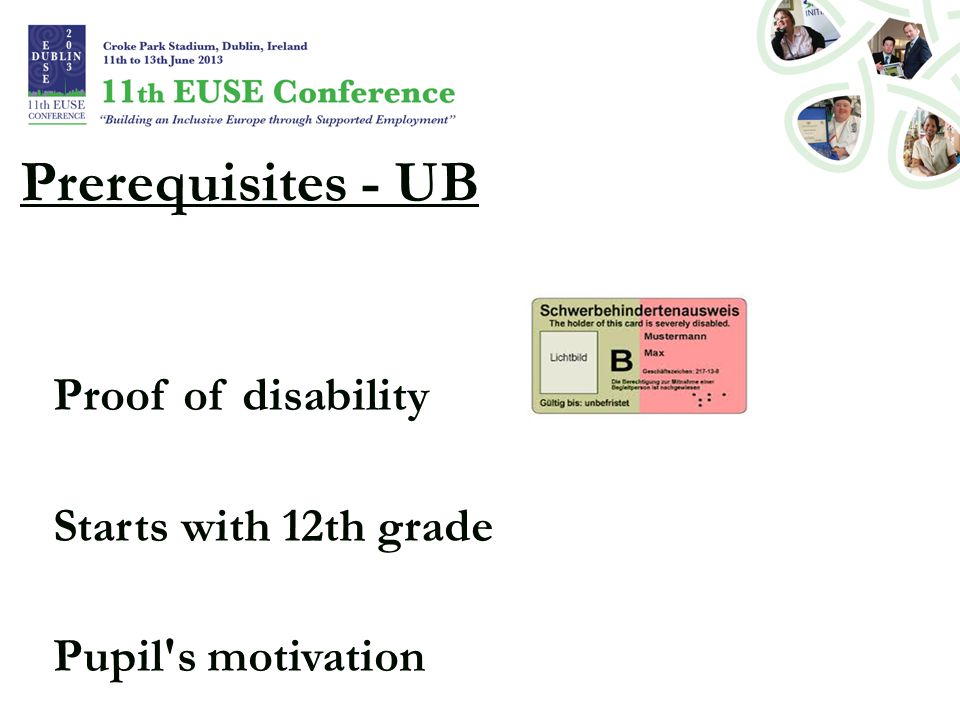 Prerequisites - UB Proof of disability Starts with 12th grade Pupil s motivation
