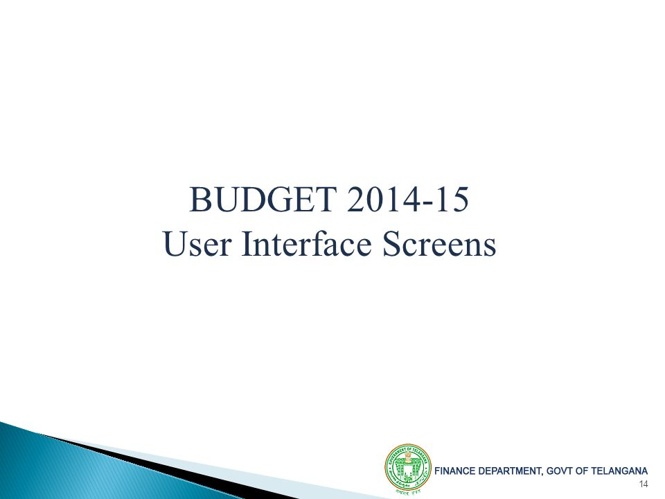 14 BUDGET User Interface Screens