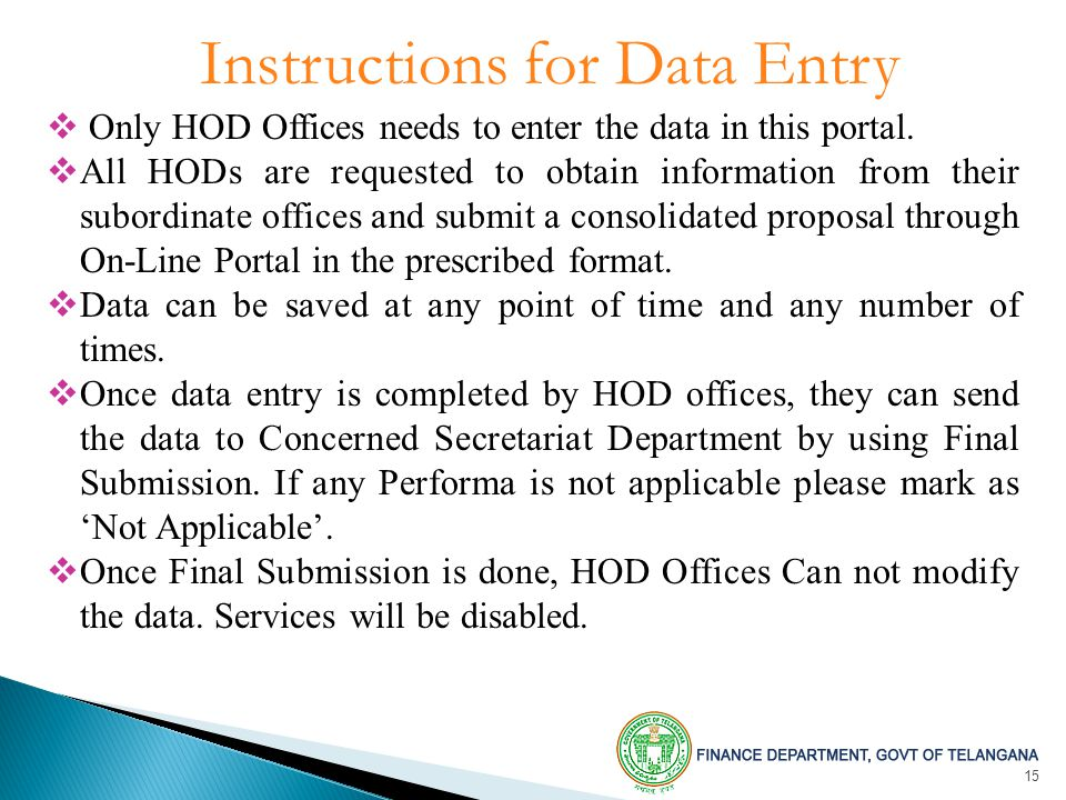 15 Instructions for Data Entry  Only HOD Offices needs to enter the data in this portal.