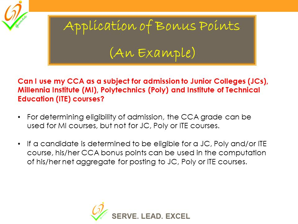 Can I use my CCA as a subject for admission to Junior Colleges (JCs), Millennia Institute (MI), Polytechnics (Poly) and Institute of Technical Education (ITE) courses.