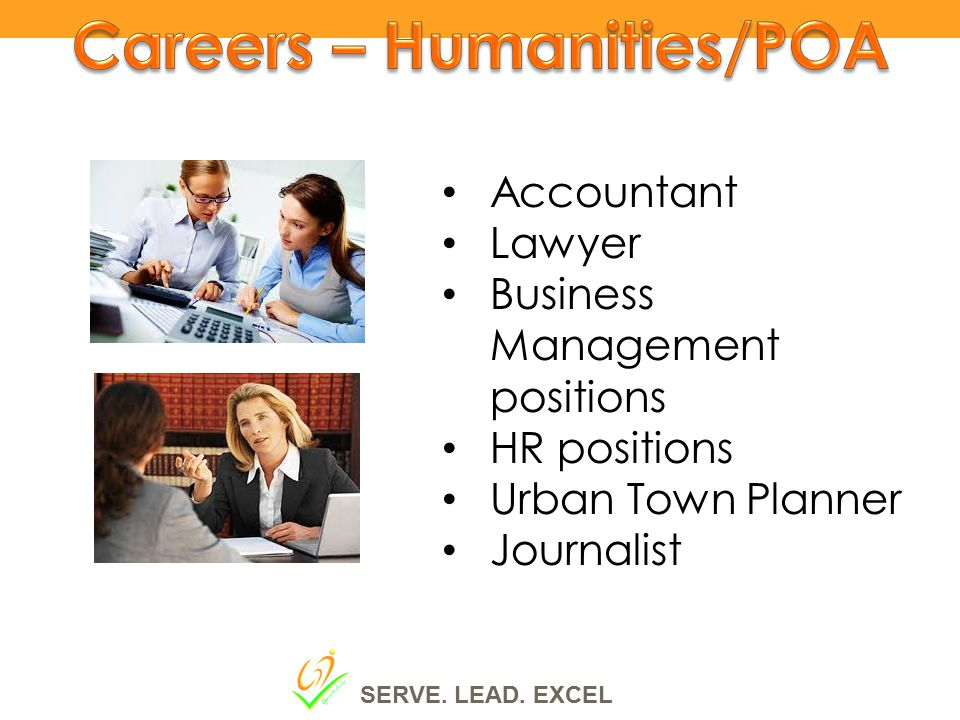 Accountant Lawyer Business Management positions HR positions Urban Town Planner Journalist SERVE.