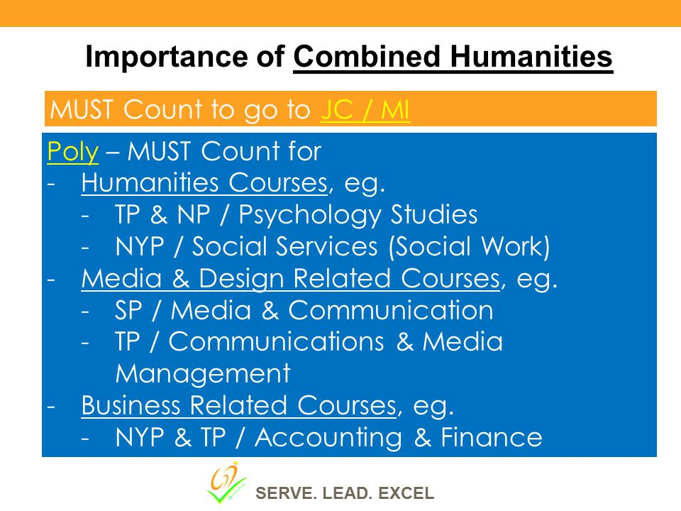 Importance of Combined Humanities MUST Count to go to JC / MI Poly – MUST Count for -Humanities Courses, eg.
