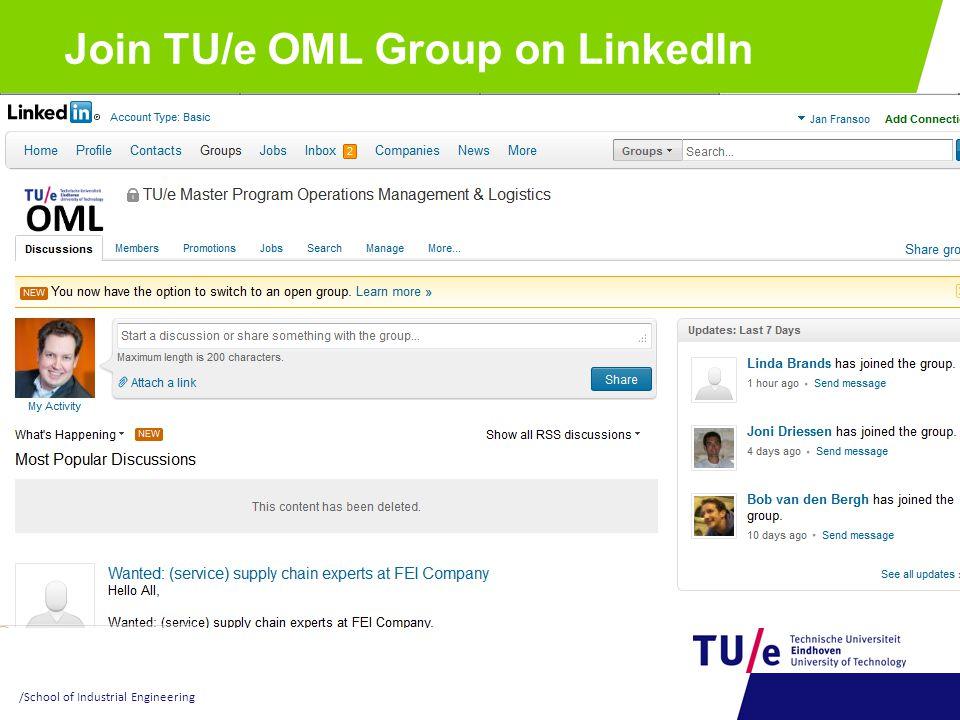 Join TU/e OML Group on LinkedIn /School of Industrial Engineering