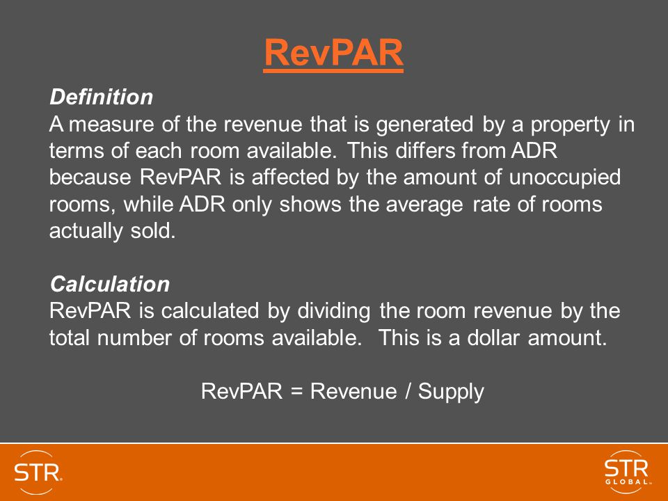 RevPAR Definition A measure of the revenue that is generated by a property in terms of each room available.