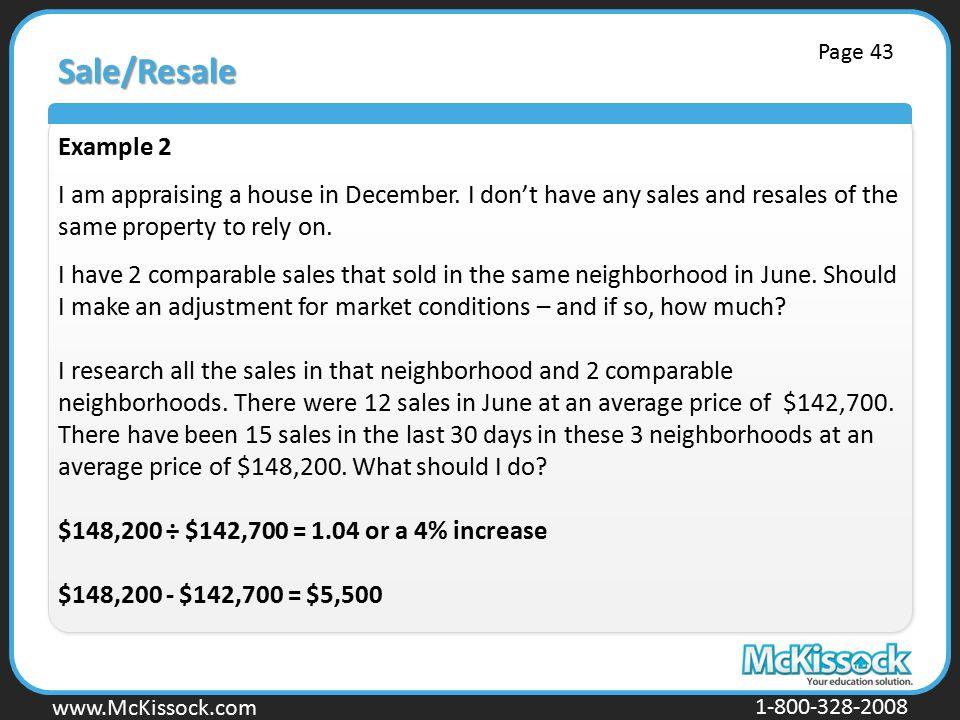 www.Mckissock.com www.McKissock.com 1-800-328-2008 Sale/Resale Example 2 I am appraising a house in December.