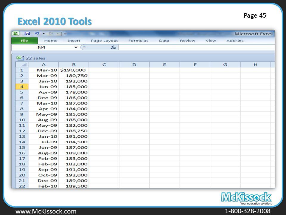 www.Mckissock.com www.McKissock.com 1-800-328-2008 Excel 2010 Tools Page 45
