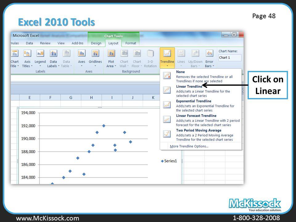 www.Mckissock.com www.McKissock.com 1-800-328-2008 Excel 2010 Tools Click on Linear Page 48