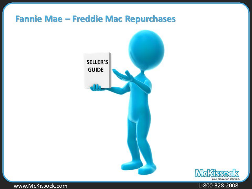 www.Mckissock.com www.McKissock.com 1-800-328-2008 Fannie Mae – Freddie Mac Repurchases