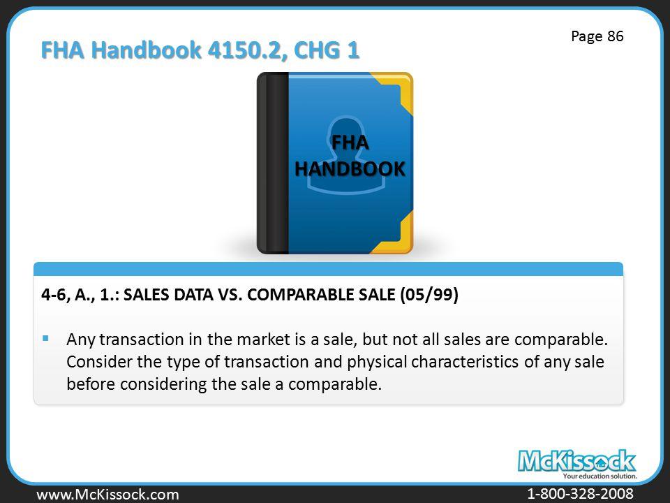 www.Mckissock.com www.McKissock.com 1-800-328-2008 FHA Handbook 4150.2, CHG 1 4-6, A., 1.: SALES DATA VS.