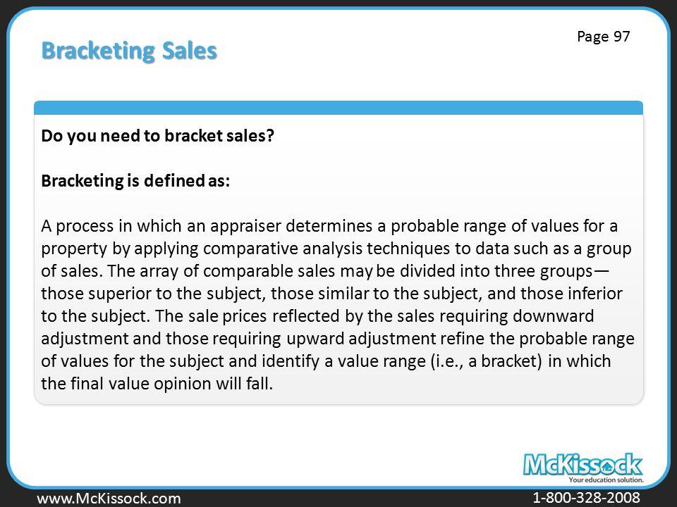 www.Mckissock.com www.McKissock.com 1-800-328-2008 Bracketing Sales Do you need to bracket sales.